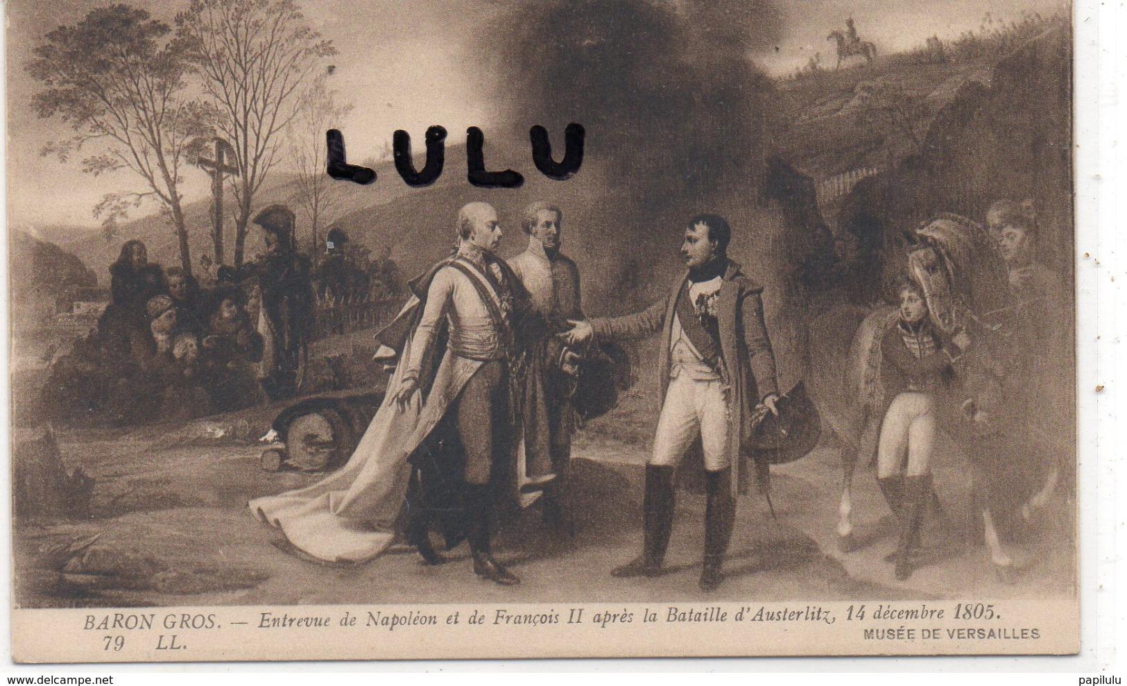 MILITARIA : Entrevue De Napoléon Et De Francois II Après La Bataille D Austerlitz 14 Décembre 1805 Par Baron Gros Suite - Andere Kriege