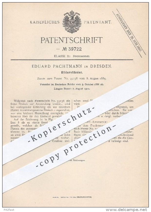 Original Patent - Eduard Pachtmann , Dresden , 1886 , Bilderständer | Bild , Bilder , Fotos , Buchbinder , Buchbinderei - Historische Dokumente