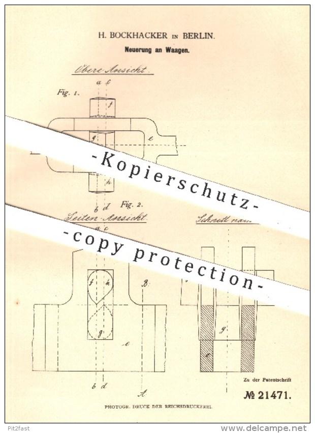 Original Patent - H. Bockhacker , Berlin , 1881 , Waage , Waagen | Waagebalken , Wiegen , Gewicht , Lasten !!! - Historische Dokumente