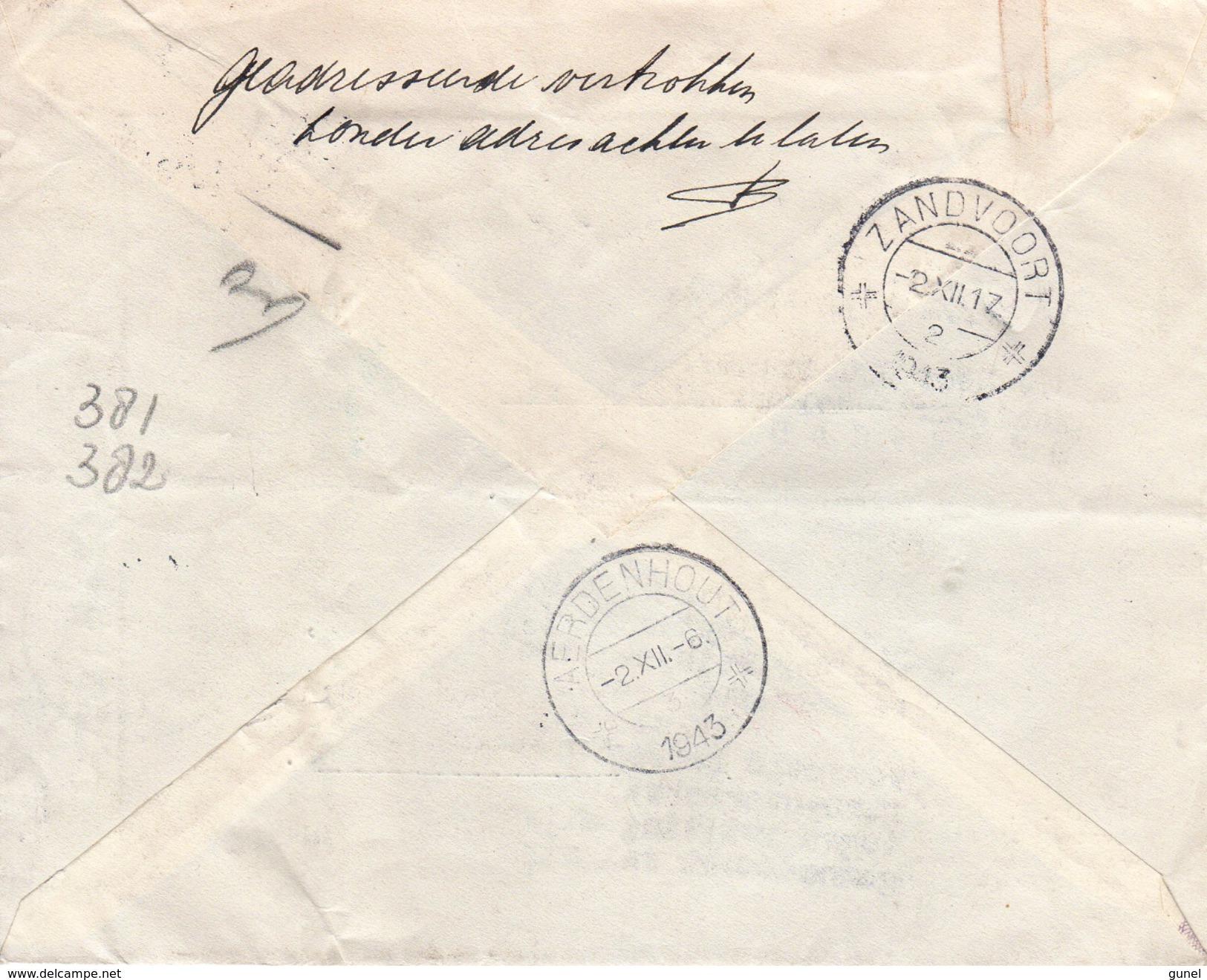"""1943 Aangetekende Brief Van Amsterdam  Naar Zandvoort En Naar Aerdenhout En Retour Vanwege """"vertrokken Zonder Adres"""" - Periode 1891-1948 (Wilhelmina)"""