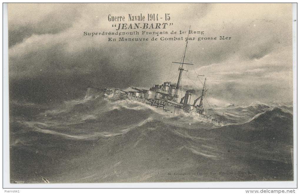 """BATEAUX - GUERRE NAVALE 1914-15 - Le """"JEAN BART """" En Manoeuvre De Combat Par Grosse Mer - Guerra"""