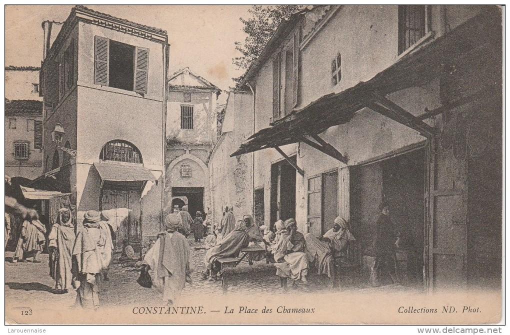 CONSTANTINE - La Place Des Chameaux - Constantine
