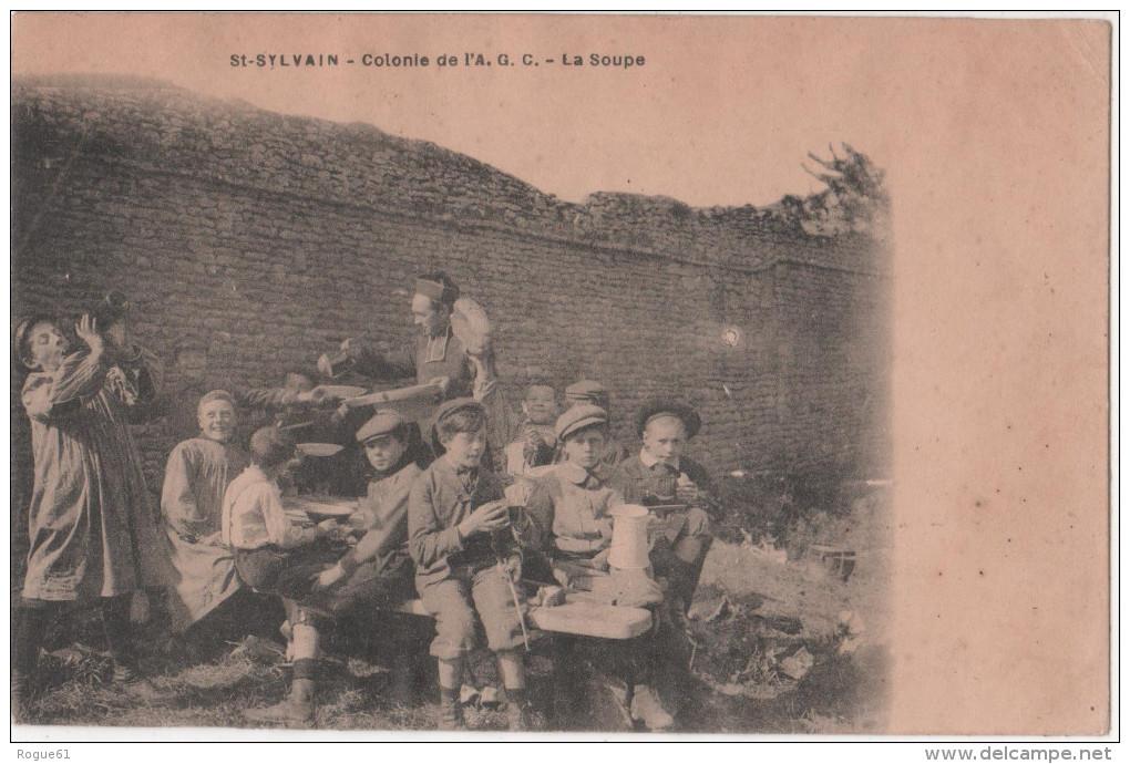 SAINT-SYLVAIN - ( Calvados ) - COLONIE De L' A.G.C - La Soupe - BELLE CARTE !!!!!!!!!!!!!! - Bayeux
