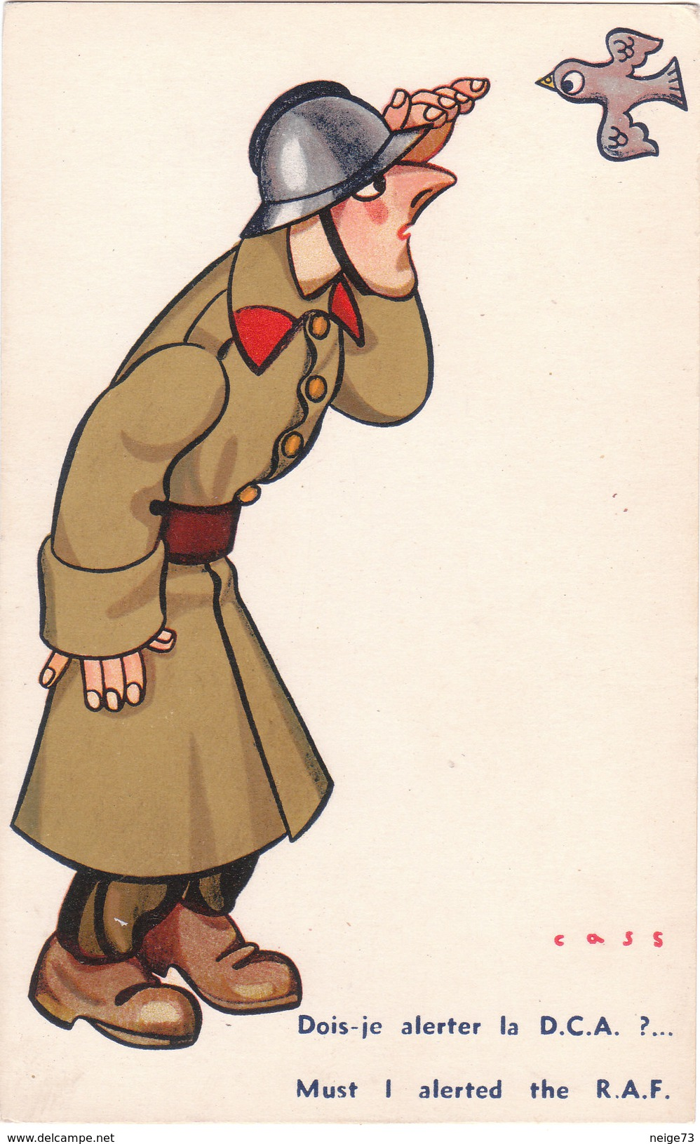 Carte Postale Ancienne Illustrée - Par Cass - Militaire - Humour - Dois-je Alerter La DCA? - Cass