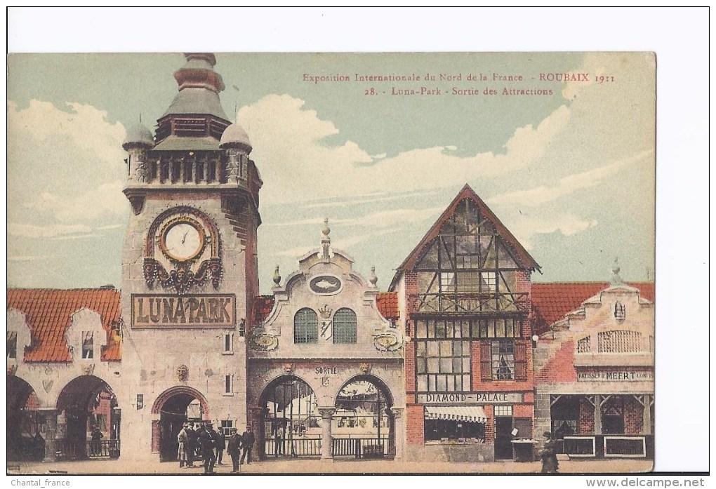 1 Cpa Colorisée. Exposition Roubaix 1911. Luna-Park. Sortie Des Attractions - Exhibitions