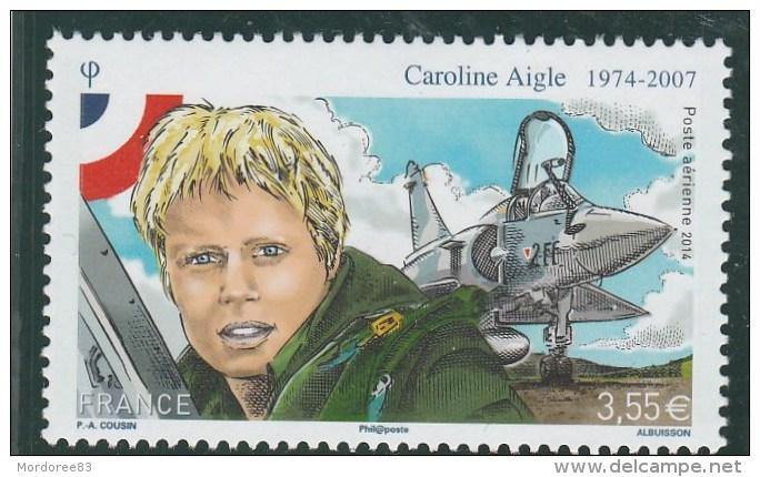 FRANCE 2014 CAROLINE AIGLE POSTE AERIENNE NEUF** PA78 PA 78    -                        TDA154 - 1960-.... Neufs