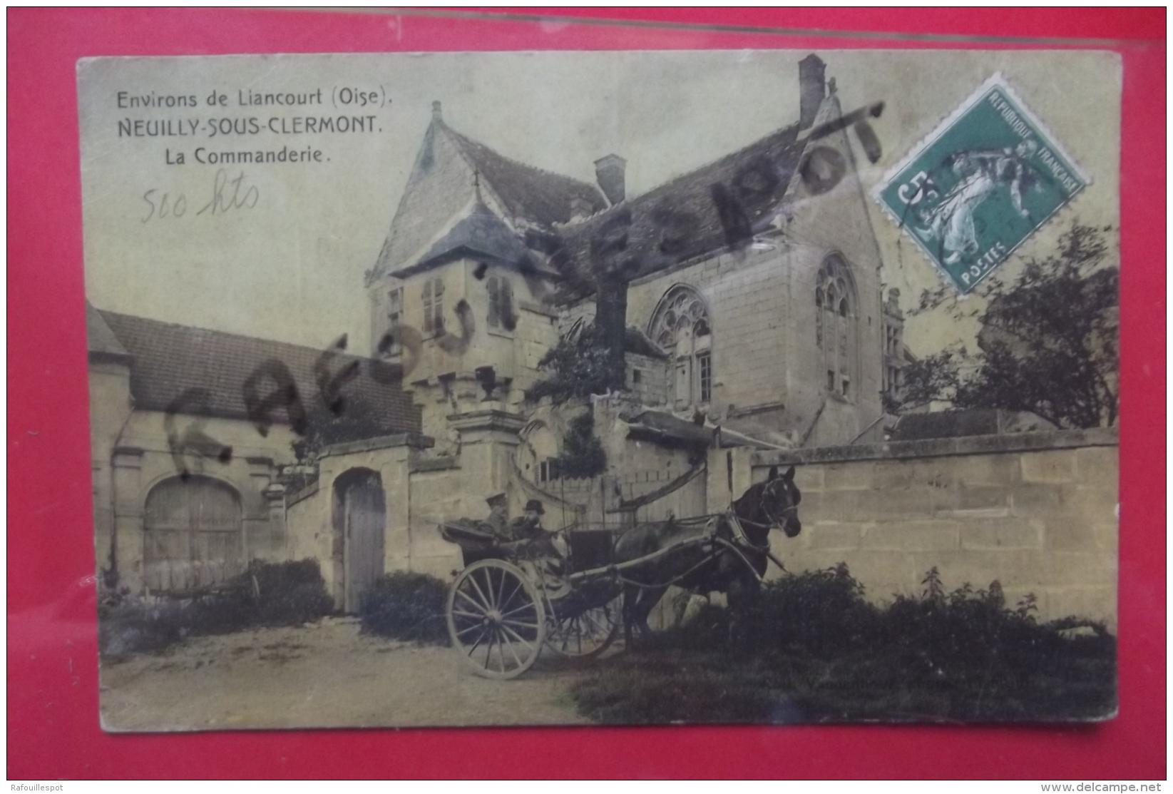 Cp Neuilly Sous Clermont La Commanderie Couleur Toilee Caleche - Liancourt
