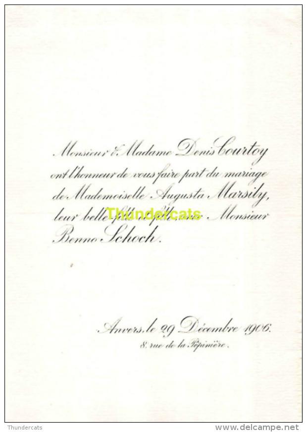 DENIS COURTOY AUGUSTA MARSILY BENNO SCHOCH ANVERS 1906 - Huwelijksaankondigingen