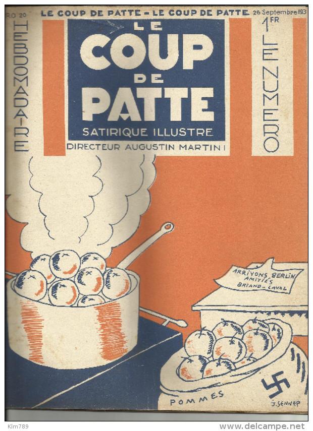 """Revue - Le Coup De Patte - No20 - 1931 - """" Arrivons Berlin Amitiés - Briand - Laval - """" Illustrateur J.Sennep - - Autres"""
