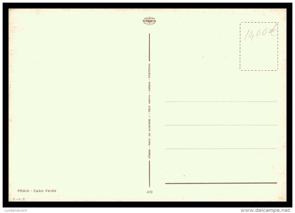 SANTIAGO - PRAIA - ( Ed. Cômer Nº 410)   Carte Postale - Cap Vert