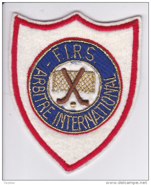 PARCHE DE TELA DE LA F.I.R.S. ARBITRAJE INTERNACIONAL (HOCKEY) - Patches