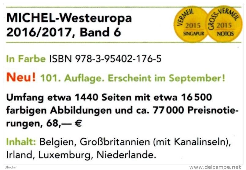 MICHEL Westeuropa Band 6 Briefmarken Katalog 2017 Neu 68€ Belgica EIRE Luxemburg NL Great Britain UK Jersey Guernsey Man - Material Und Zubehör