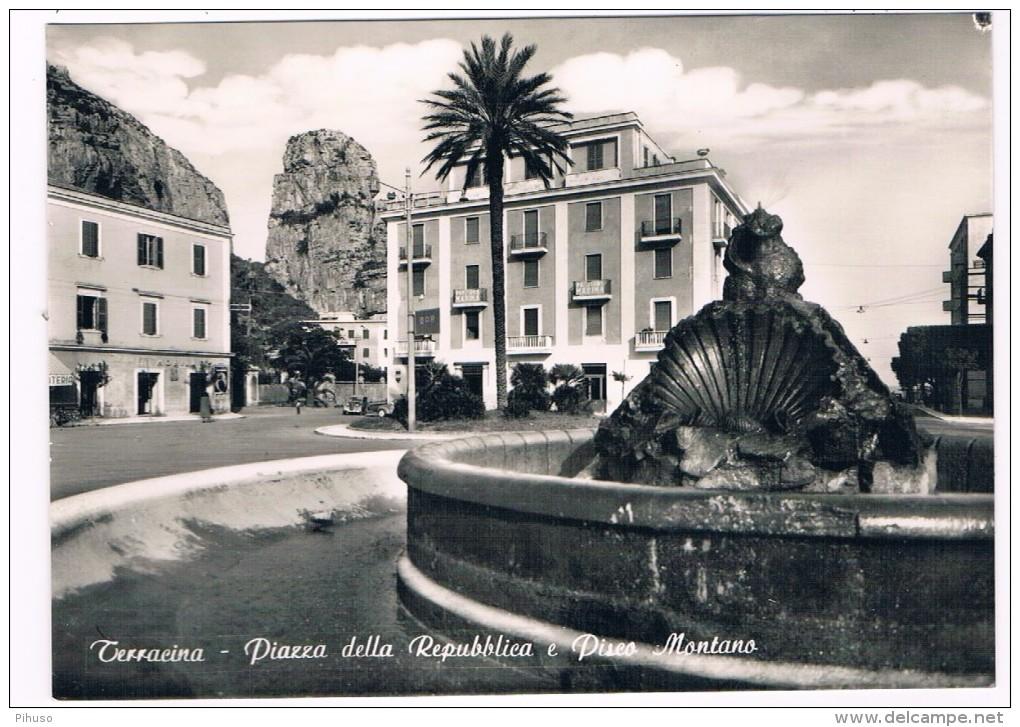IT-2570     TERRACINA : Piazza Della Republica E Piseo Montano - Latina