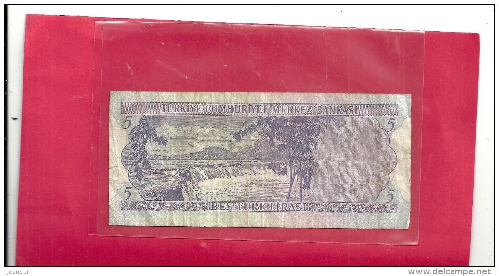 TÜRKIYE CUMHURIYET MERKEZ BANKASI .5 LIRA- BES TÜRK LIRASI . 1970. N° G33 310334 - Turquie