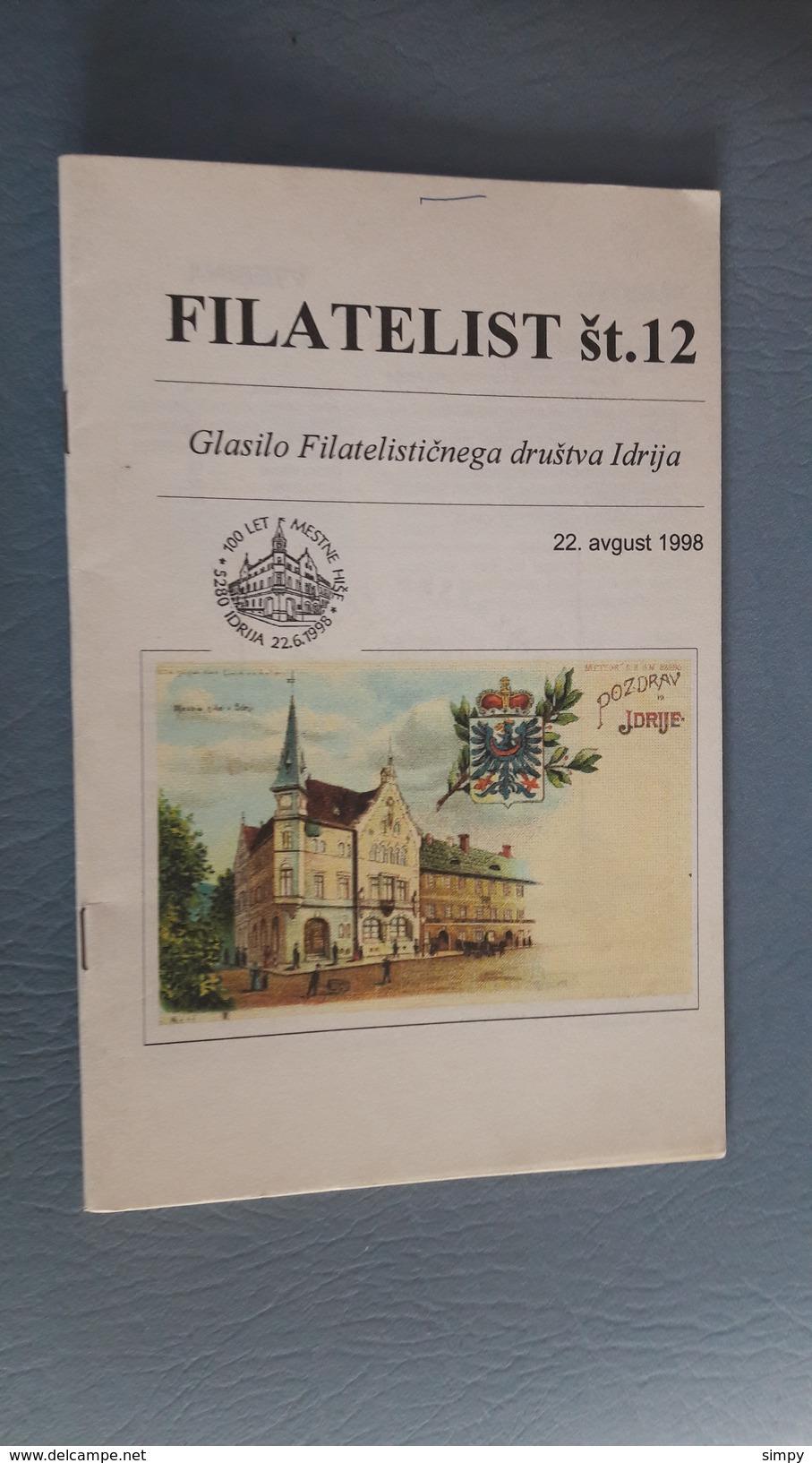 Slovenia - Philatelic Bulletin Filatelist St.12 FD Idrija 1998 - Literatura