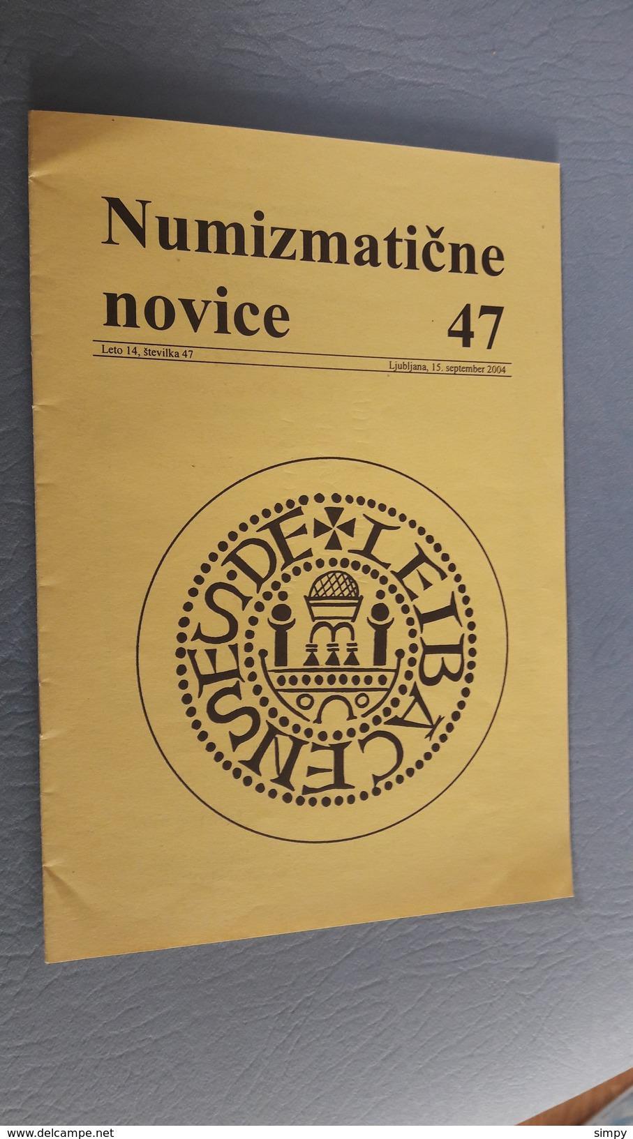Slovenia Numismatic Bulletin Numizmaticne Novice 47 Ljubljana 2004 - Sonstige Sprachen