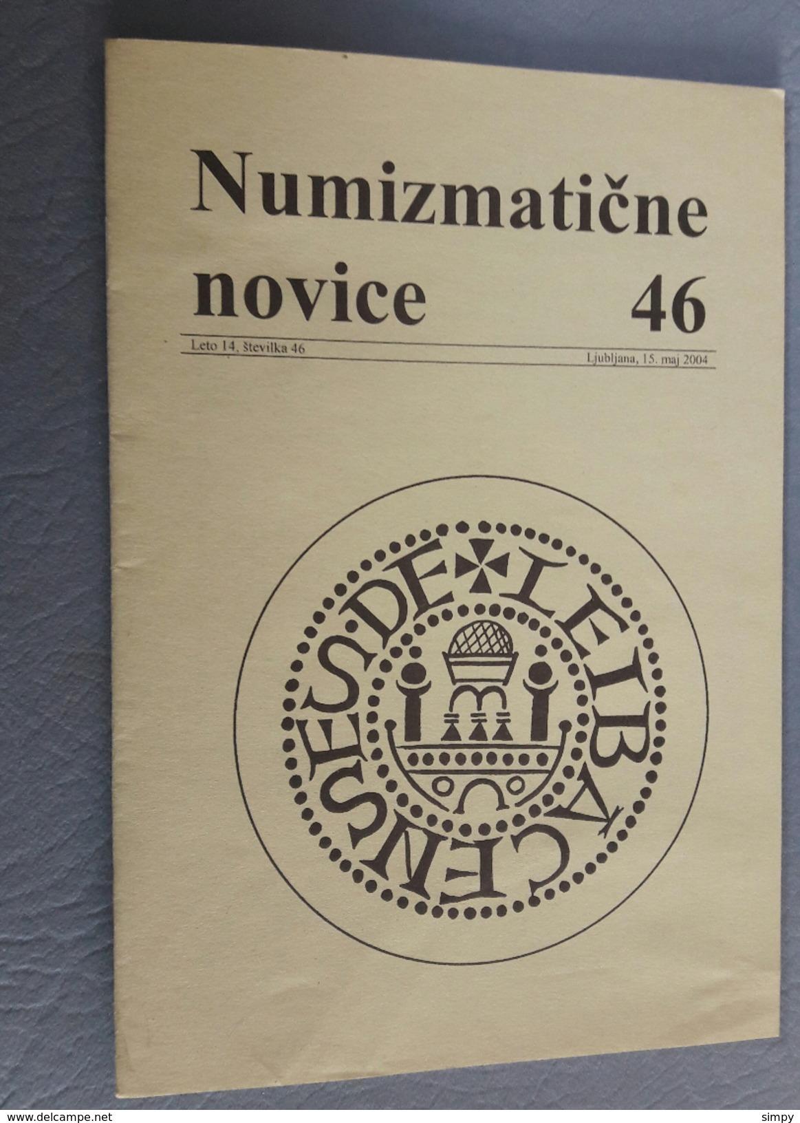 Slovenia Numismatic Bulletin Numizmaticne Novice 46 Ljubljana 2004 - Zeitschriften: Abonnement