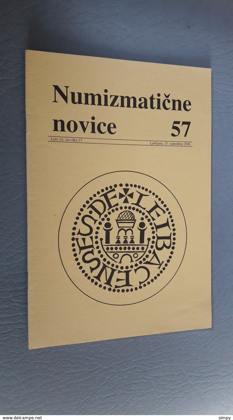 Slovenia Numismatic Bulletin Numizmaticne Novice 57 Ljubljana 2006 - Magazines: Abonnements