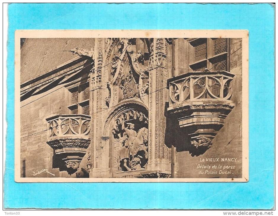 DEPT 54 - Le Vieux NANCY - Détails De La Porte Du Palais Ducal - ENCH0616 - - Nancy