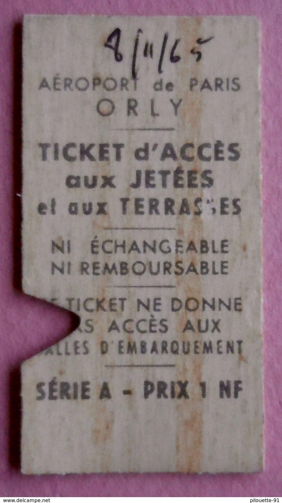 Aéroport De Paris Orly Ticket D'accès Aux Jetées Et Aux Terrasses Série A - Prix 1 NF - Otros