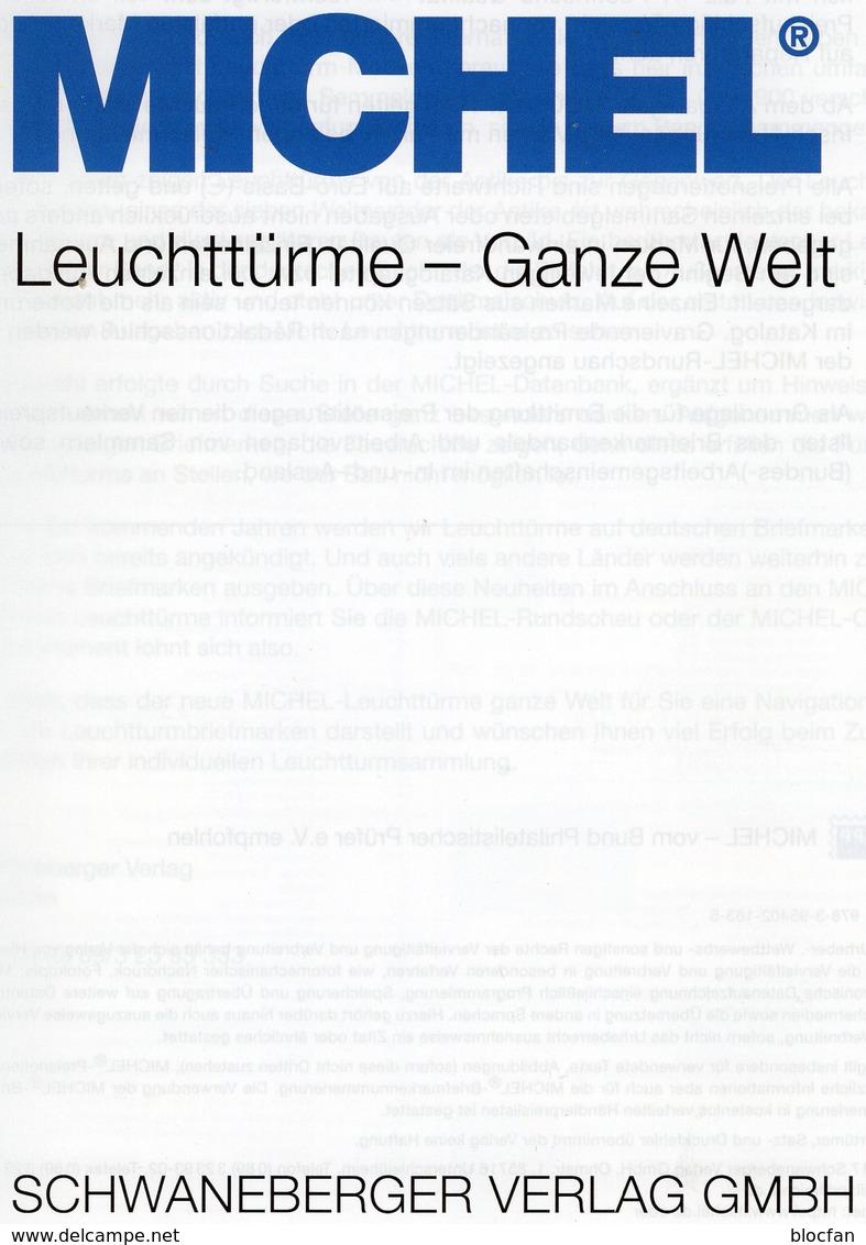 Motiv Leuchttürme 1.Auflage MICHEL 2017 Neu 70€ Topic Stamps Catalogue Lighthous Of The World ISBN978-3-95402-163-5 - Badges