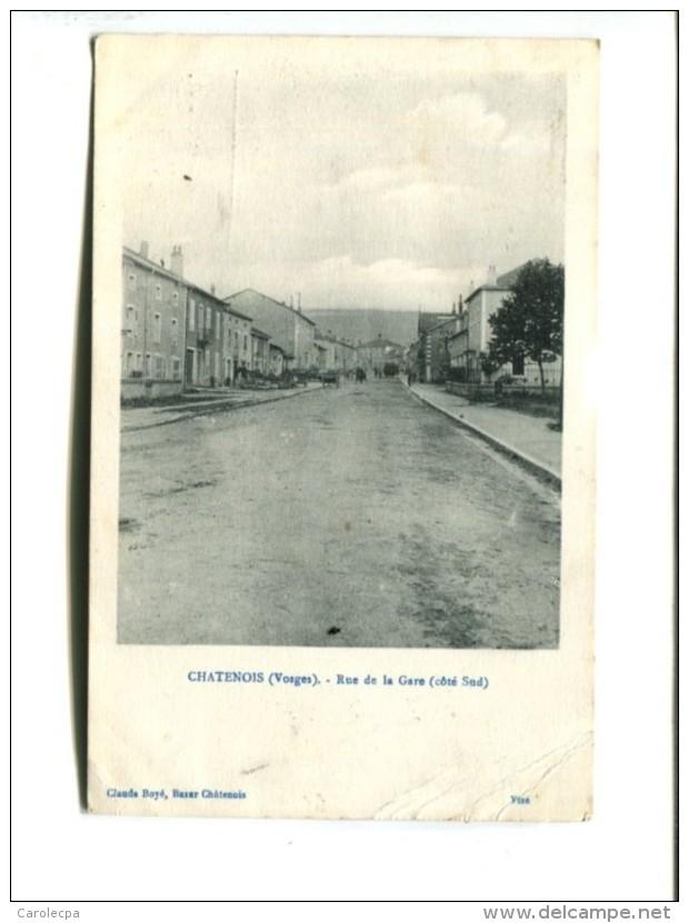 CP - CHATENOIS      (88)  RUE DE LA GARE - Chatenois