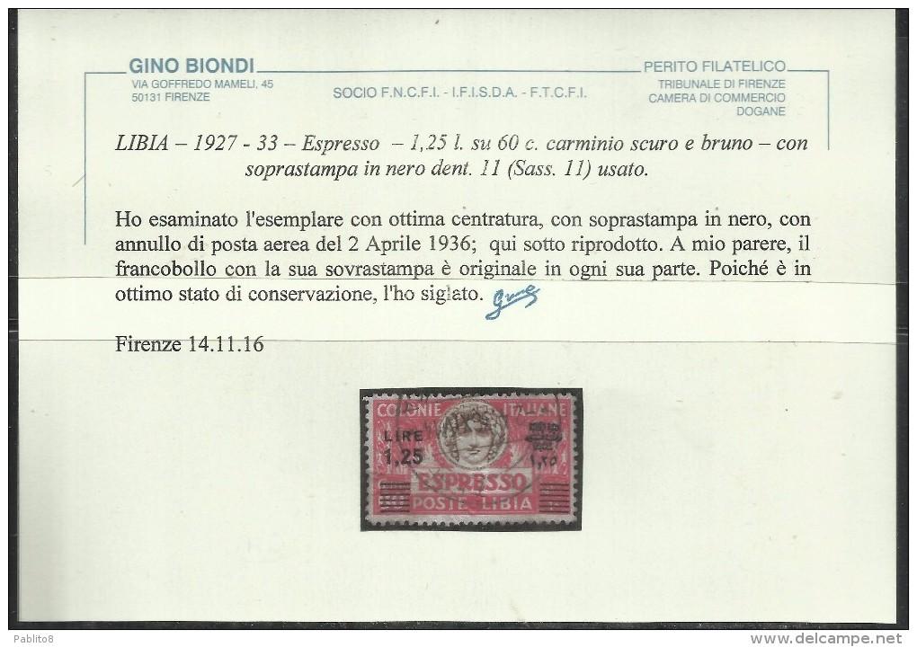 LIBIA 1927 1933 ESPRESSO SPECIAL DELIVERY LIRE 1,25 SU 60 C SOPRASTAMPA NERA BLACK DENT PERF. 11 USATO CERTIFICATO - Libia