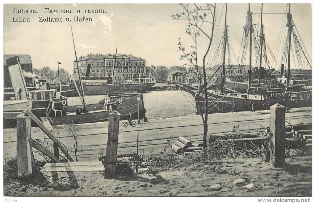 LIBAU - Zollam U. Hafen. - Lettonie