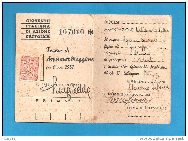 TESSERA AZIONE CATTOLICA ITALIANA 1937 DIOCESI MAZARA DEL VALLO  BOLLO VIDIMAZIONE DIOCESANA - Non Classificati