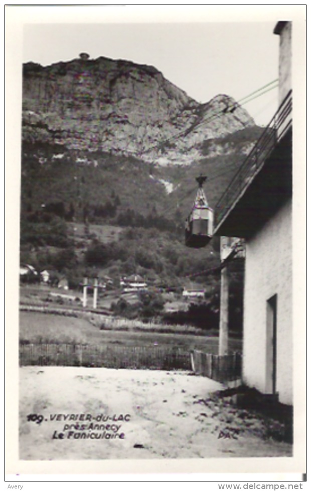 109. Veyrier-du-Lac Pres Annecy, Le Funiculaire, France  Photo Veritable - Veyrier