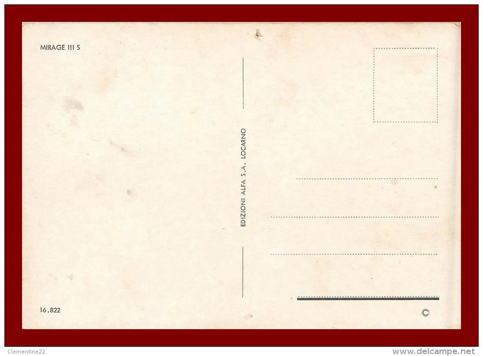 Thème Avions * Scan Recto Et Verso *  LE MIRAGE 3 S - Avions