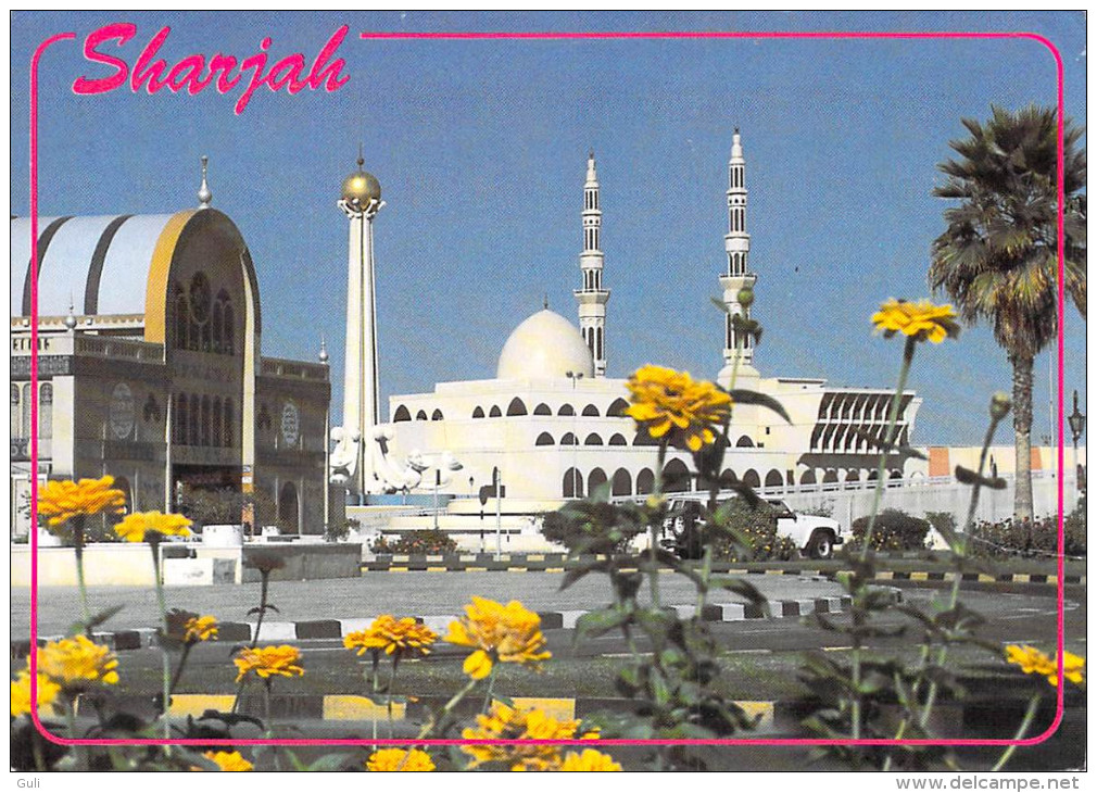 Asie  -Emirats Arabes Unis -  United Arab Emirates SHARJAH Mosque  & New Souk  *PRIX FIXE - Ver. Arab. Emirate