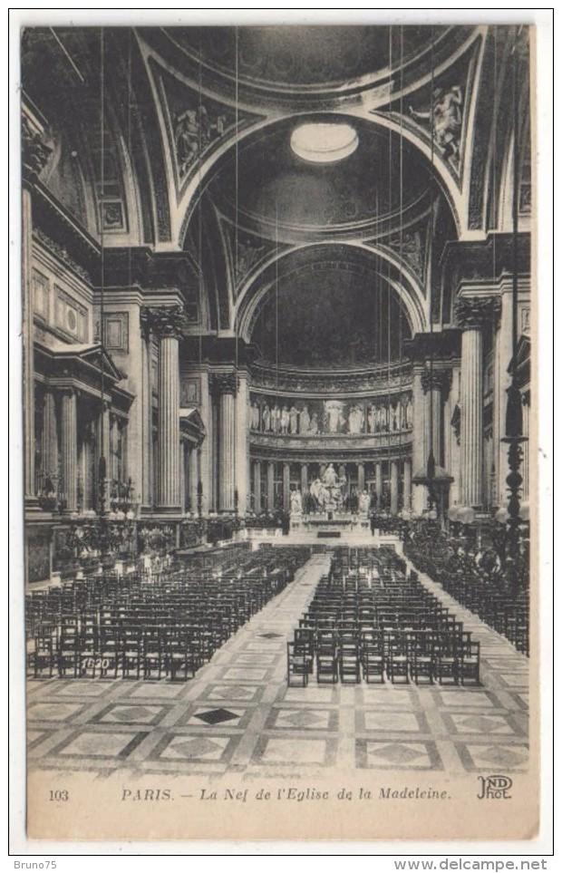 75 - PARIS 8 - La Nef De L'l'Eglise De La Madeleine - ND 103 - Eglises