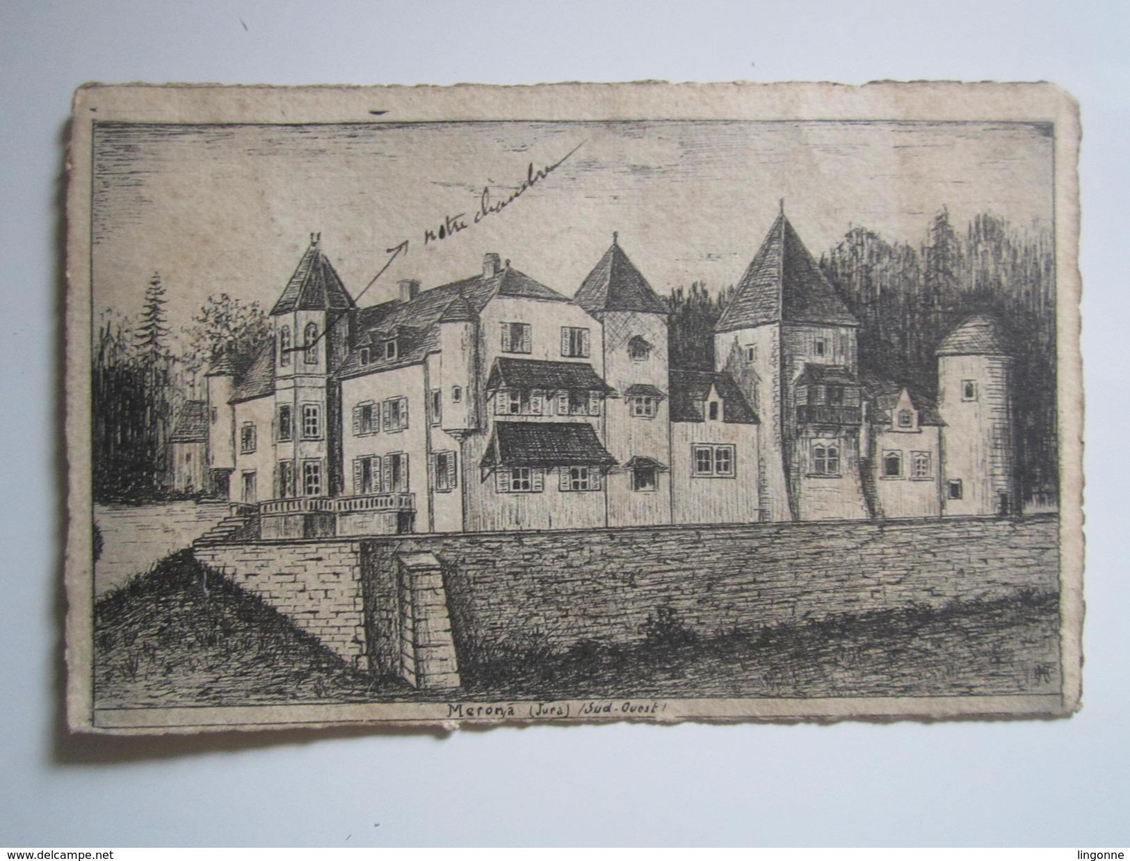 MERONA (Jura) (Sud-Ouest) - Oblitération OR - JEHAN ABET Par RIEC 1909 - Autres Communes