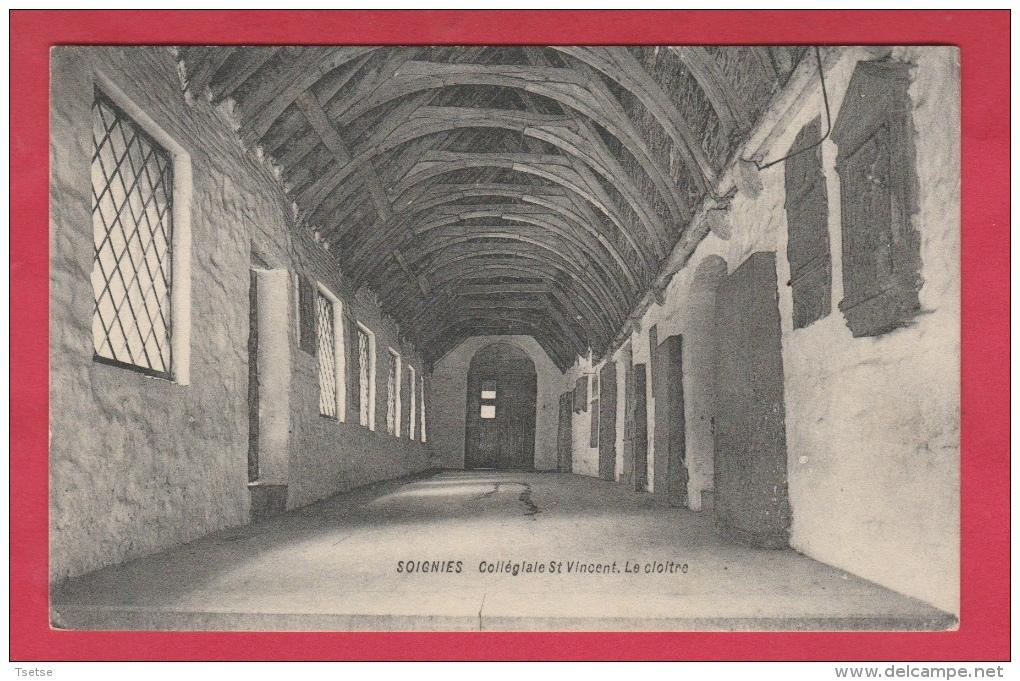 Soignies - Collégiale St. Vincent - Le Cloitre - 1914 ( Voir Verso ) - Soignies