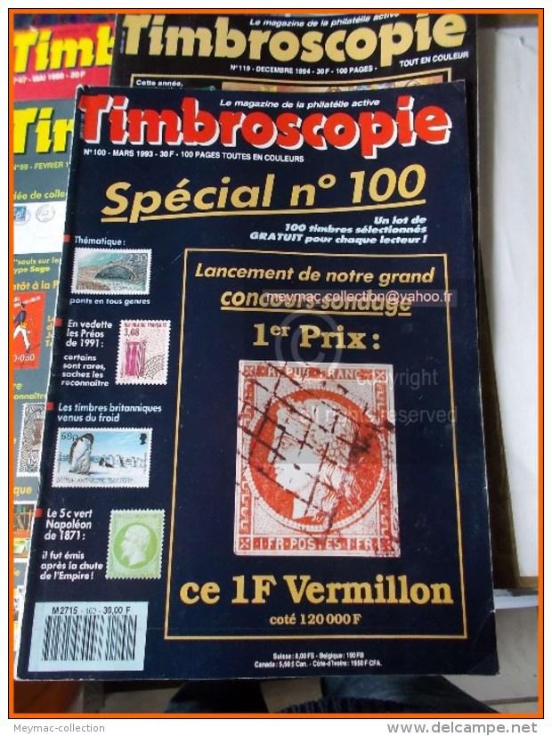 BON LOT + De 40 MAGAZINES REVUES TIMBROSCOPIE Entre 1988 Et 1995 + KDO N° 100  SOLDE - Français (àpd. 1941)