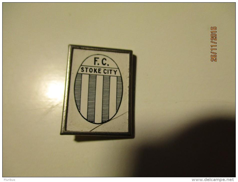 FOOTBALL SOCCER FC STOKE CITY PIN BADGE , 0 - Fussball