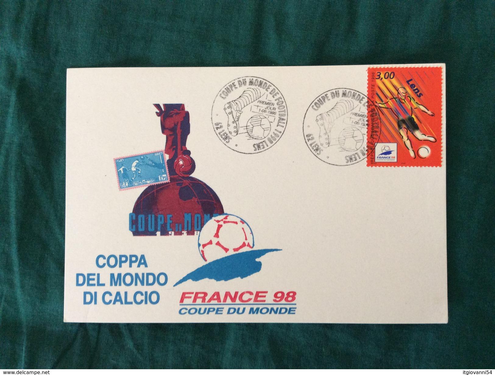 Cartoncino Speciale France 98 Con Annullo 1° Giorno Di Emissione Sul Francobollo Di Lens - Copa Mundial