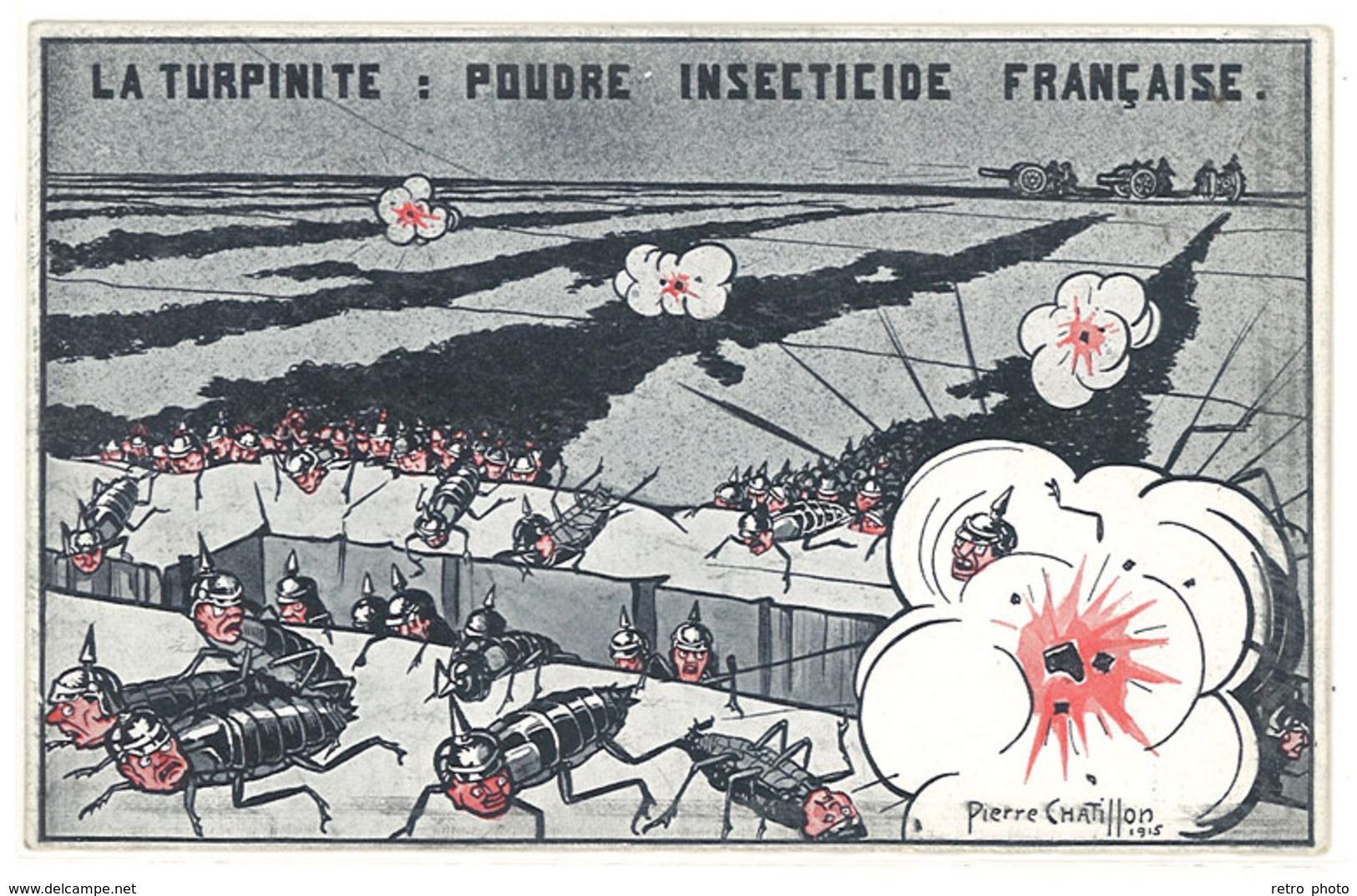 Cpa Signée Chatillon - La Turpinite, Poudre Insecticide Française  ( Anti-allemande / Cafards )   ((S.1162)) - Other Illustrators
