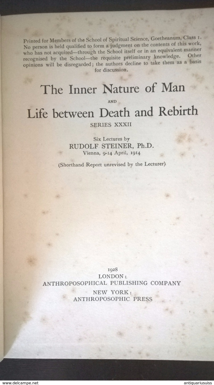 Rudolf Steiner - The Inner Nature Of Man And The LIfe Between Death And A New Birth - 1928 - Philosophie