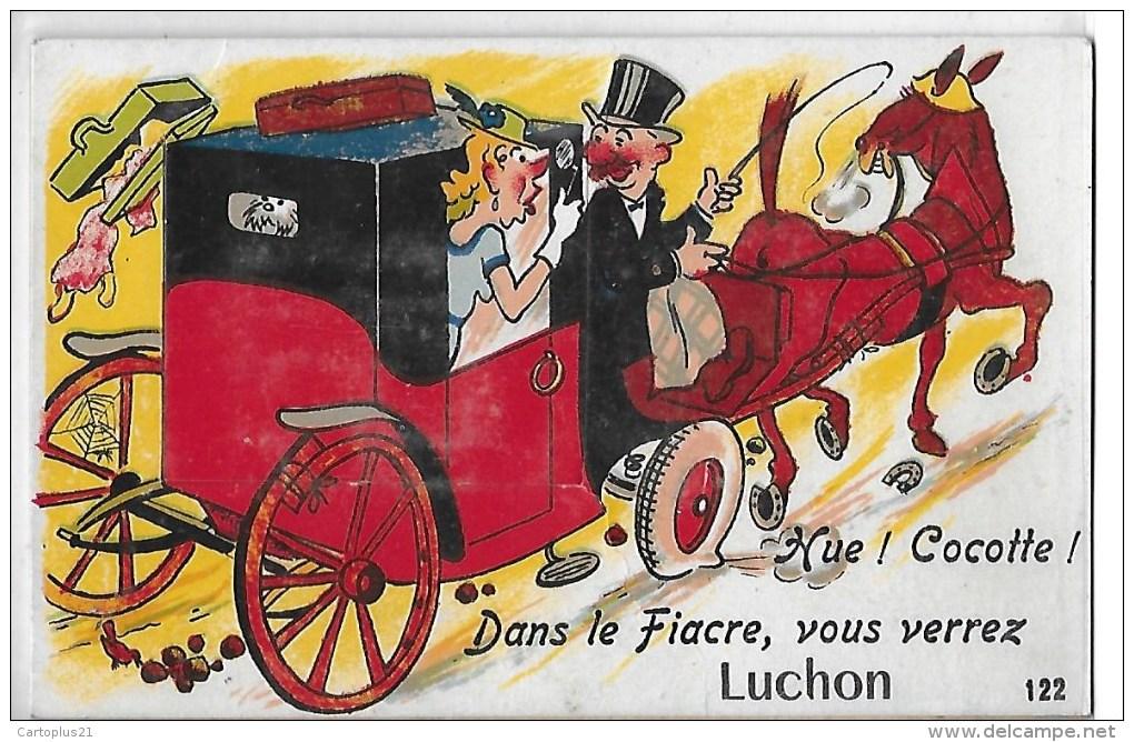 LUCHON  CARTE FANTAISIE DEPLIANT ACCORDEON  HUE COCOTTE  DANS LE FIACRE - Luchon