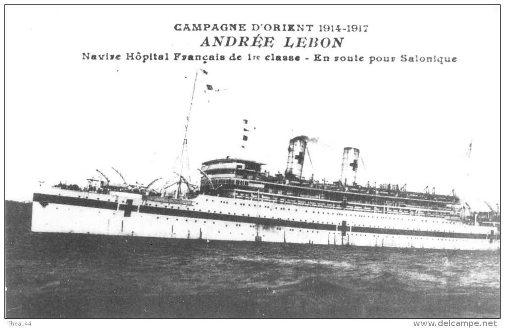 "¤¤    -    Carte-Photo Du Navire Hôpital Français "" ANDREE LEBON ""   -  Retirage ???   -   ¤¤ - Guerra"