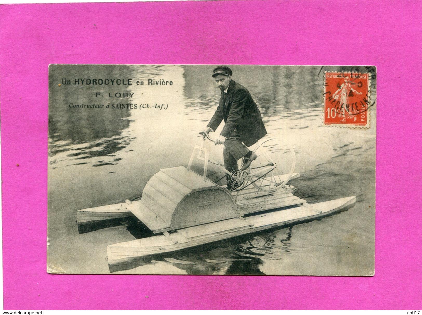 """SAINTES  1914  METIER INVENTEUR """"  HYDROCYCLE """"  CONSTRUIT PAR F LOBY  A SAINTES   EDIT   CIRC  OUI - Saintes"""