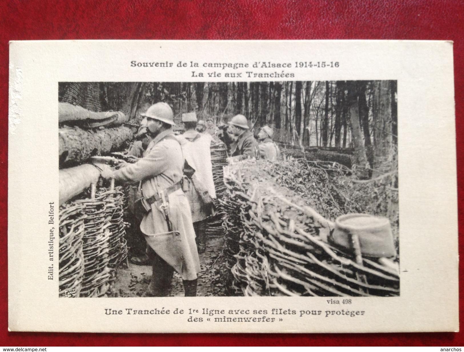 Campagne D'ALSACE Une Tranchée De 1re Ligne Avec Ses Filets Pour Protéger Des Minenwerfer - Frankrijk