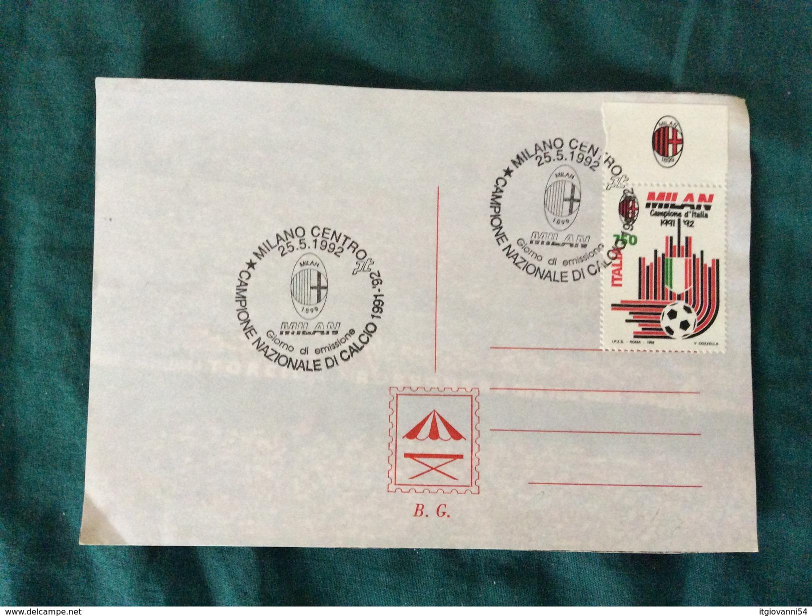 Cartolina Rosa Milan Campione D'Italia 1991-92 Con L'annullo 1° Giorno - Calcio