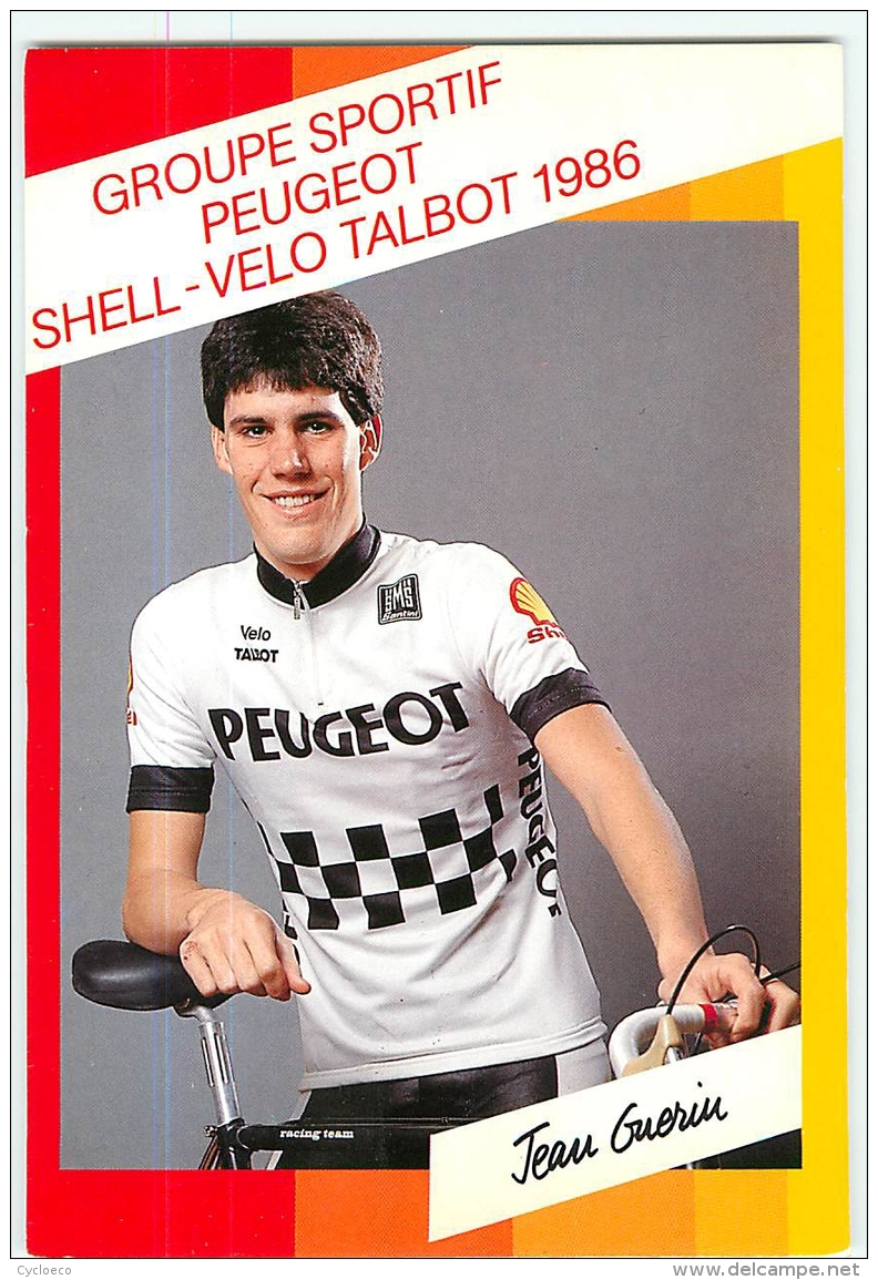 Jean GUERIN . 2 Scans. Lire Descriptif. Cyclisme. Peugeot Shell Talbot 1986 - Cycling