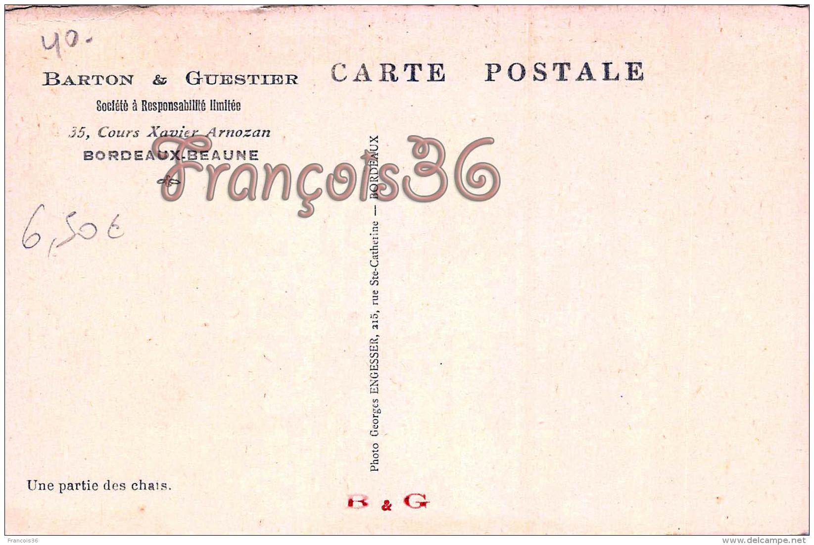Gironde (33) BORDEAUX BEAUNE - Barton & Guestier - Cours Xavier Arnozan - Barriques Vin Wine - Voir Les Scans - Bordeaux