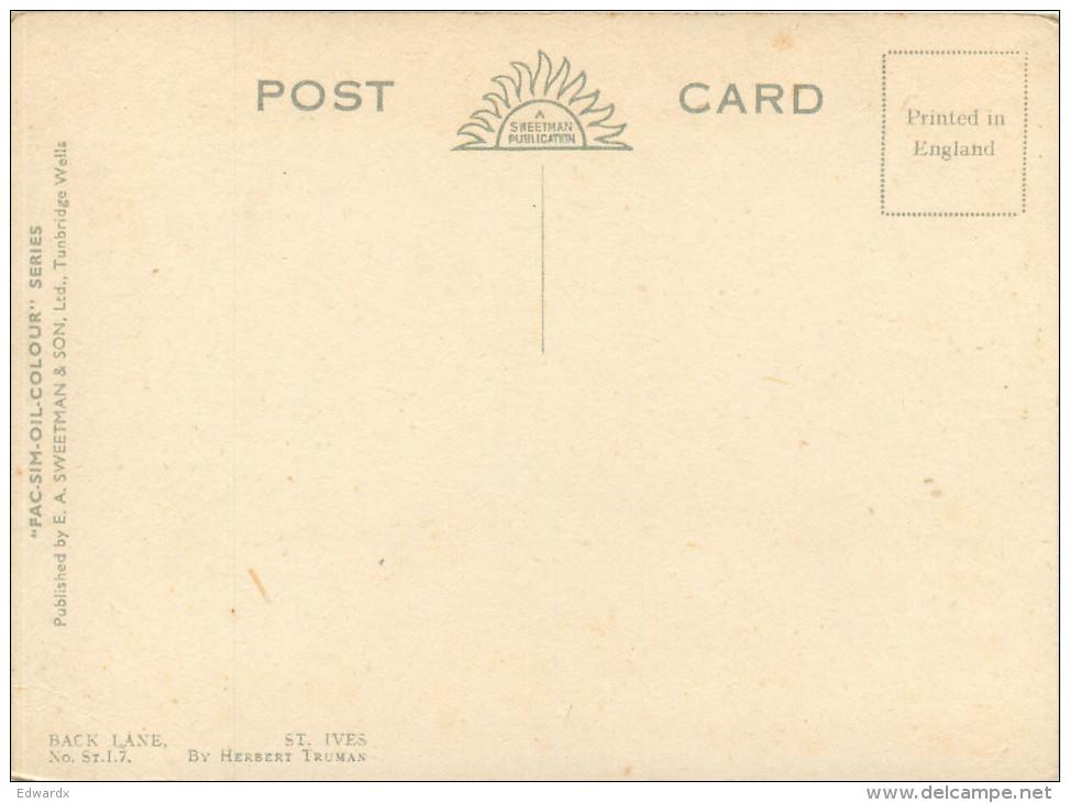 Back Lane,  Herbert Truman, St Ives, Cornwall, England Postcard Unposted - St.Ives