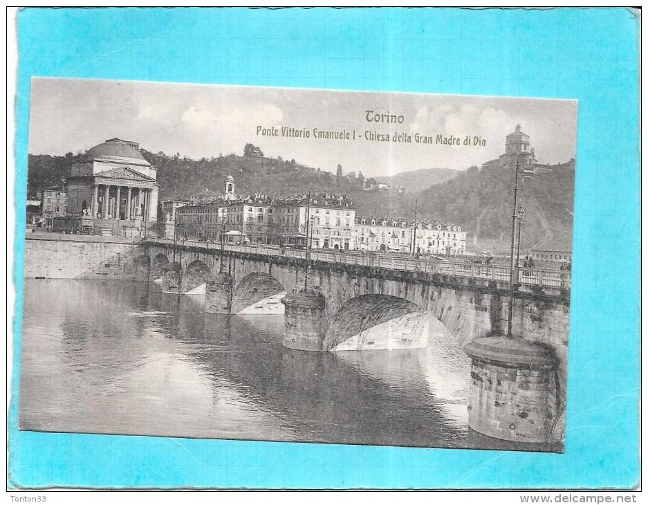 TORINO - ITALIE - TURIN -  Ponte Vittotio Emanuele 1 - Chiesa Della Gran Madre Di Dio - ENCH - - Italie