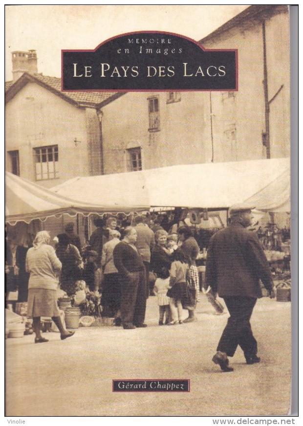 SU-17-145.  : Mémoire En Images   EDITIONS ALAN SUTTON LIVRE DE CARTES POSTALES. PAYS DES LACS - Francia